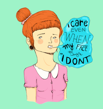"asaphluccas:  ""I care even when my face says I don't""; by Asaph Luccas."