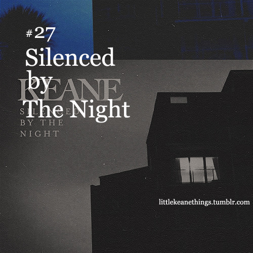 #27 Silenced by The Night