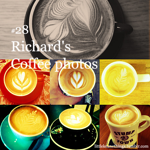 #28 Richard's  Coffee photos suggestion by Anon