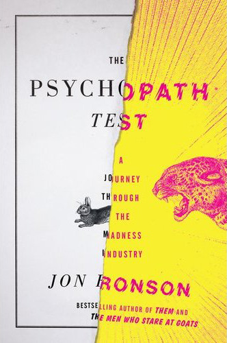 "Jon Ronson, The Psychopath Test Having never read anything by Jon Ronson before, it took me about 3 pages to realize that he's an amazing journalist. Learning more about psychopaths becomes an obsession of sorts for Ronson and on his path towards learning more about them, Ronson finds both likeminded people, as well as some exemplary psychopaths. There are murderers, institutionalized psychopaths, researchers who have spent their entire lives studying psychopaths, scientologists, and more psychologists than could be counted on 2 hands.  This book is simultaneously fascinating and creepy. Early on in the book, Ronson has a discussion with a psychologist who studies psychopaths and she tells him of an encounter where she was showing one of her study subjects various emotions and asking him to identify them. After seeing ""fear"", the subject responded by saying that he couldn't identify the emotion but it looked similar to the faces people pulled before he murdered them. Ronson learns more and more about the subject in hand and eventually encounters some fo the foremost researchers in the field. There does come a point where it is clear that Ronson has learned more than he should and has clearly become obsessed with the topic at hand. In one chapter, he is sitting at the bar of a hotel with one of the psychologists he has interviewed for the book and the two of them catch themselves wondering if the concierge of the hotel is a psychopath, soon recognizing just how ridiculous they are being. Overall, this book is fascinating. It's a quick and easy read but it might make you subject friends and loved ones to your own psychological evaluations. But don't worry; it does go away."