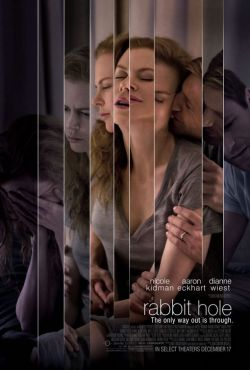 7. Rabbit Hole - A gem of a film with two terrific leads. Delicate, touching, inspiring, Rabbit Hole will leave you smiling. Grade: 10/10