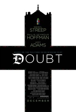 9. Doubt - Ladies and gentlemen, behold: this is what brilliance looks and feels like. Grade: 10/10