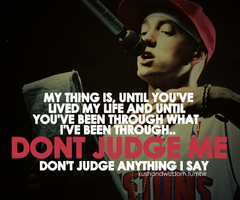 Eminem Don't Judge Me!!!