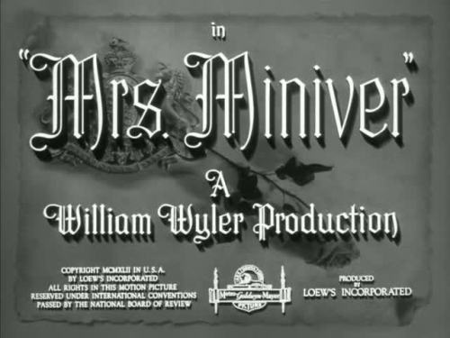 Mrs. Miniver by William Wyler - 1942