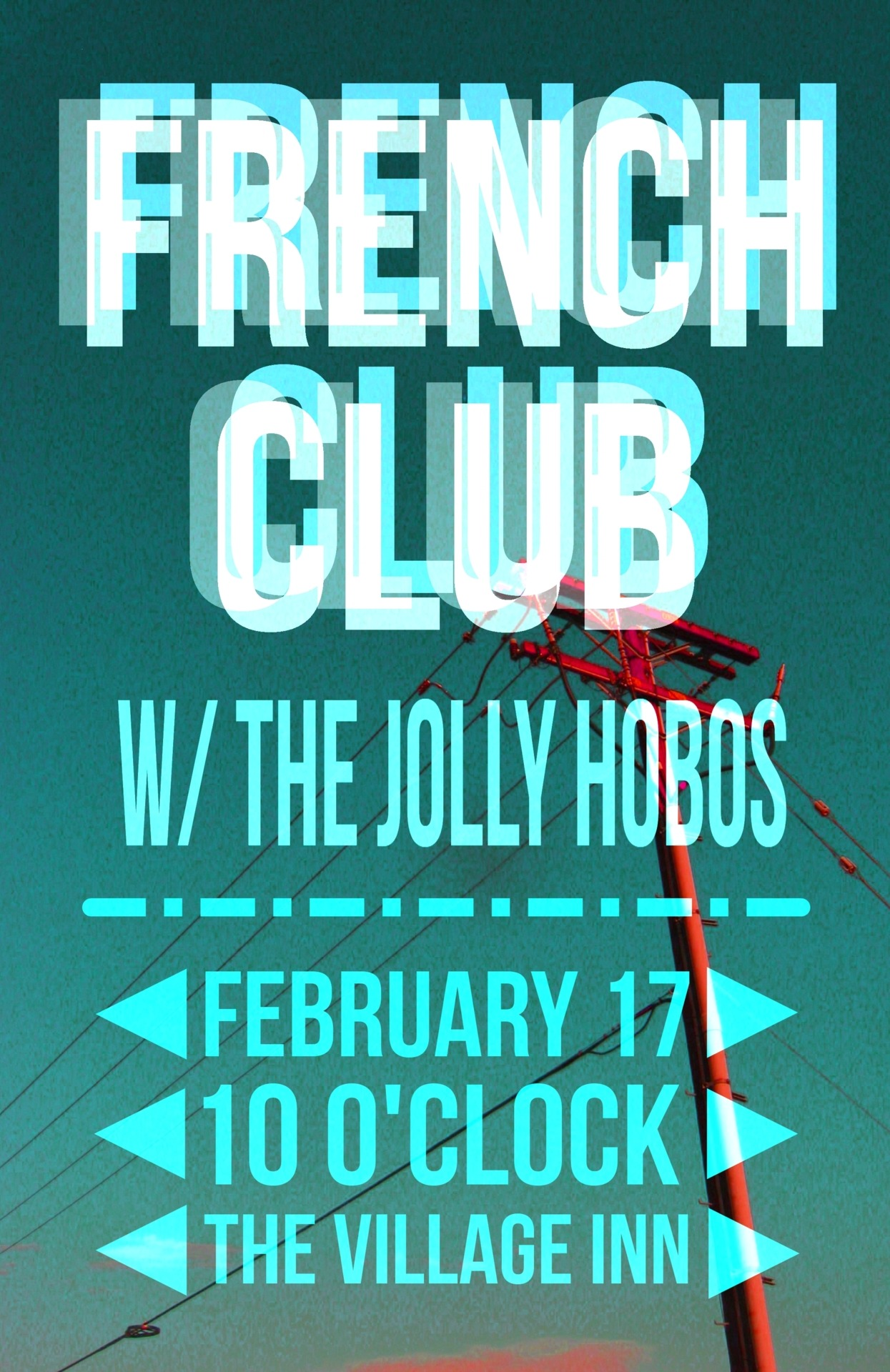 Poster for French Club, my friends' band.