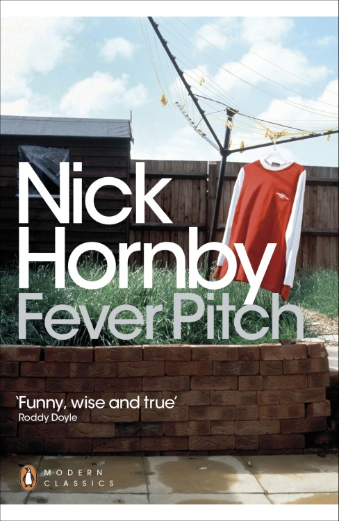 Nick Hornby enters the Penguin Modern Classics list, 30 years after the original publication date of Fever Pitch