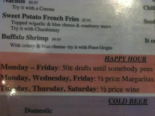 Happy Hour That's my kind of drinking game. And at such a good price.