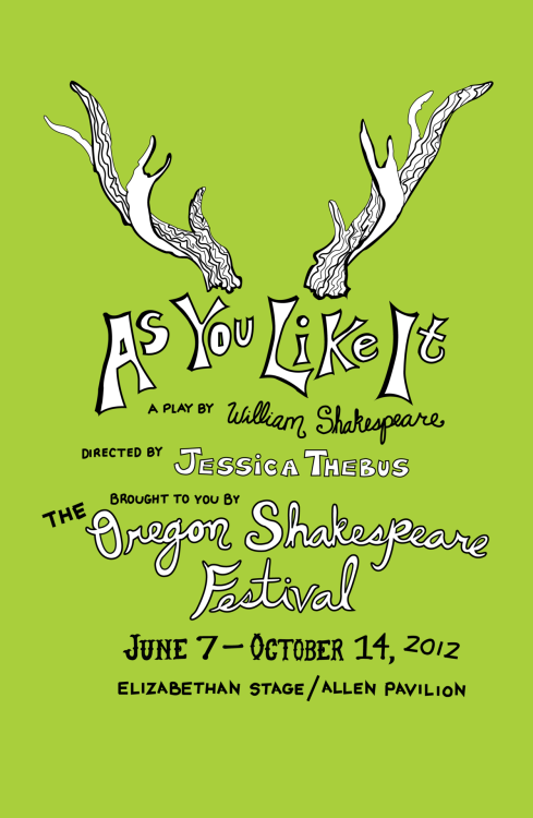 "A hypothetical poster I did for the Oregon Shakespeare Festival's ""As You Like It"""