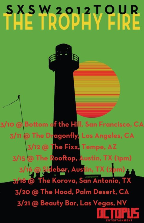 The Trophy Fire tour dates. Tweet embed below.   Recording our next record in April! Can't wait! — The Trophy Fire (@TheTrophyFire) January 25, 2012