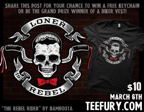 """The Rebel Rider"" by Bamboota on TEEFURY.COM for 10$Reblog this post for you chance to win a FREE KEYCHAIN! To win the BIKER VEST GRAND PRIZE follow me on:FACEBOOKTWITTER"