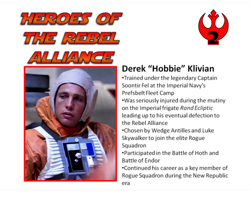 fourthrockfromyavin:  The second in the Heroes of the Rebel Alliance series  Hobbie is one of the greatest people ever. The end.