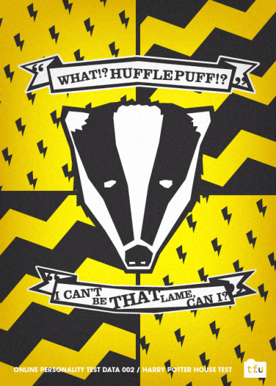 029. I got Hufflepuff as my house on two separate online tests.