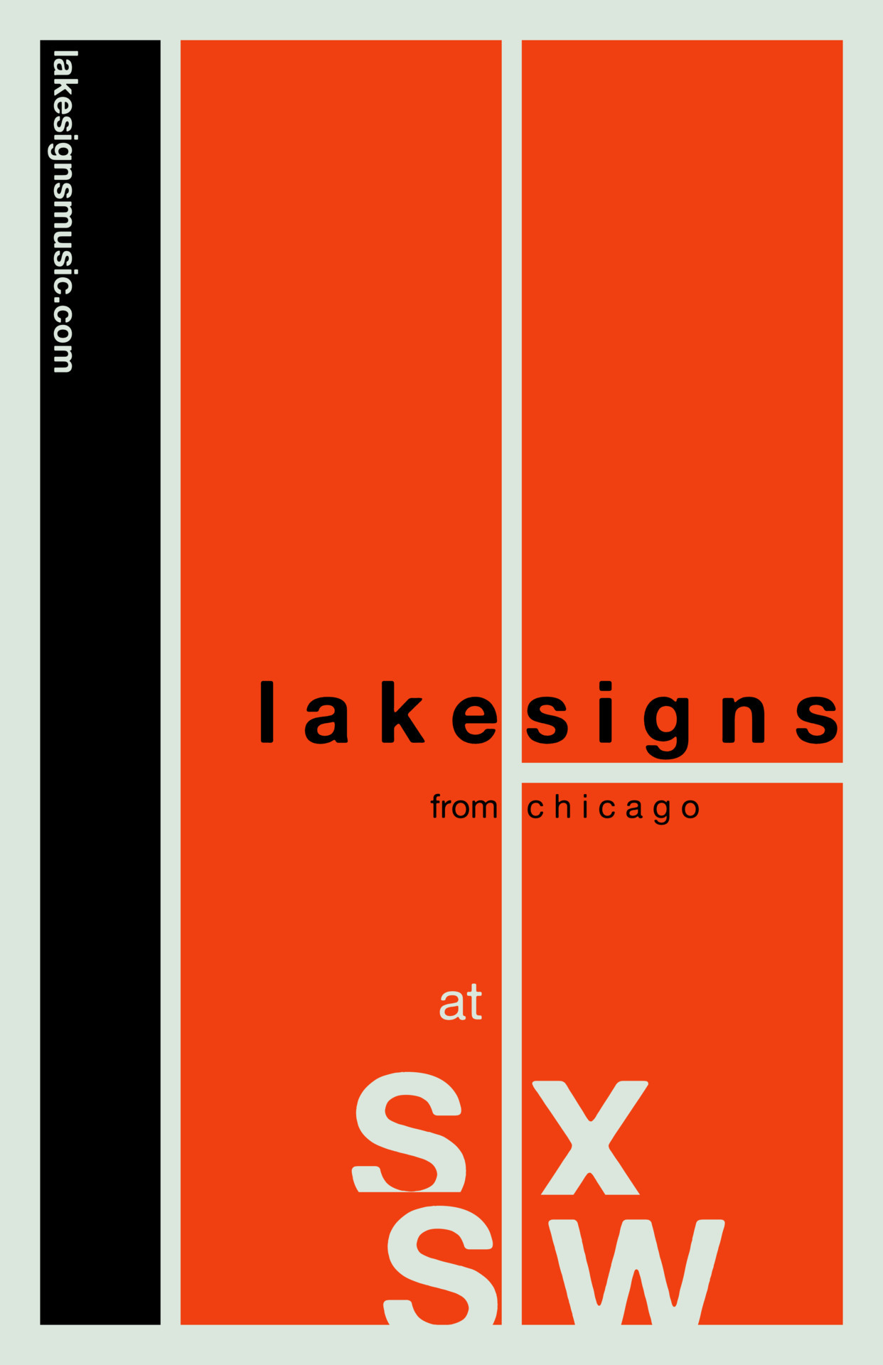Lakesigns, from Chicago, at SXSW Festival (1 of 4)   designed by John Paul Thompson