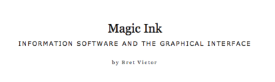 Magic Ink is the best read I had since I started working on software development/design.