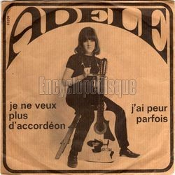 THIEF LOVE  THIS ARTWORK ADELE - JE NE VEUX PLUS D'ACCORDEON French singer from the 60's