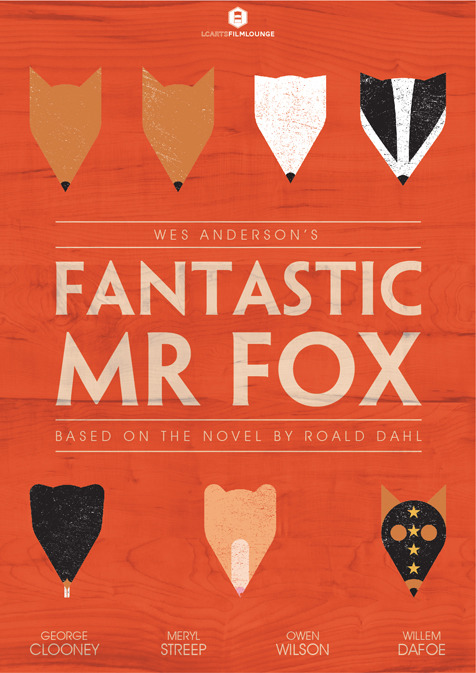 minimalmovieposters:  Fantastic Mr Fox by LCArts Film Lounge