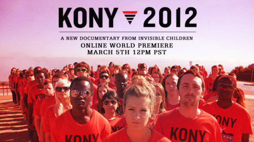 If I'd ask you, who is Joseph Kony, you wouldn't know. You should. And that's why I'm going to tell you about him. Joseph Kony considers himself as a good Christian.  He abducts kids, makes little girls go in prostitution, makes little boys become kid soldiers and force them to do horrible things, things a kid isn't supposed to do. Neither is an adult, no one is. He started the LRA, Lord's Resistance Army. 20.000 kids have been kidnapped, this needs to stop. And that's why we need to Make Kony Famous. Let the world know about the horrible things he does, and the thousands of children and parents suffering.  So come together, at the April the 20th. That is the day, we will cover the night. People in all kind of cities, all over the world meet at sundown & cover the city with posters and stickers of Joseph Kony. To Make Kony Famous. If you want to help these kids and parents, cover the night at 4/20/2012. Not clear enough? Please watch: http://vimeo.com/37119711