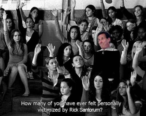 "Rick Santorum is a Mean Girl ""On Wednesdays we wear sweater vests again."""