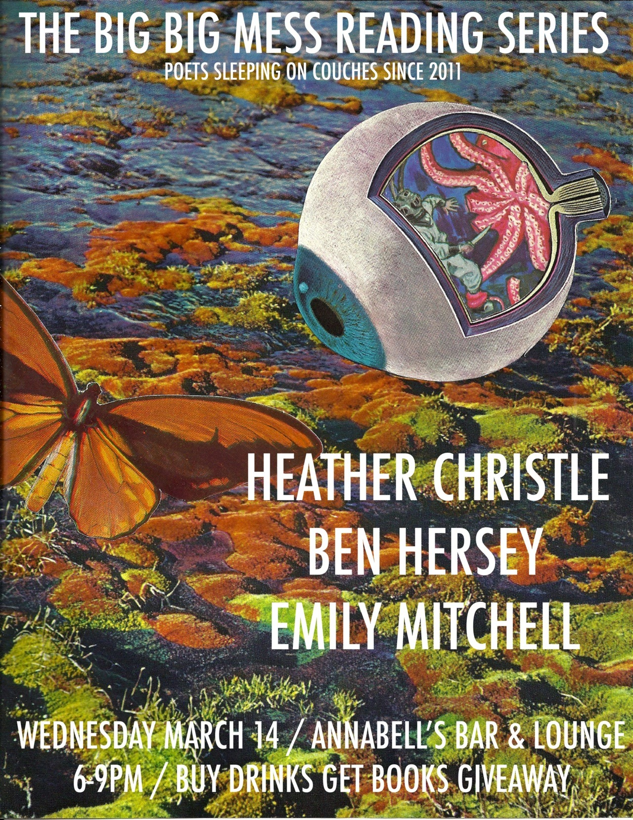 Wednesday March 14 / 6-9pm / Featuring Heather Christle, Ben Hersey, & Emily Mitchell