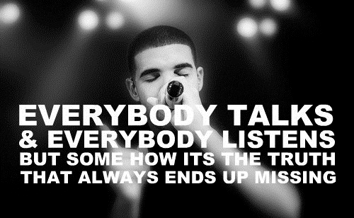 Drake Quote of the Day 3.6.2012