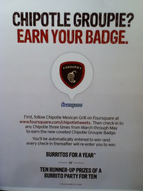 That's how Chipotle spreads the word through FourSquare.