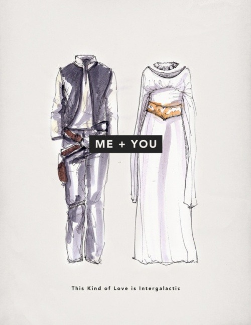 A love like Han and Leia's, yeah that could be nice.