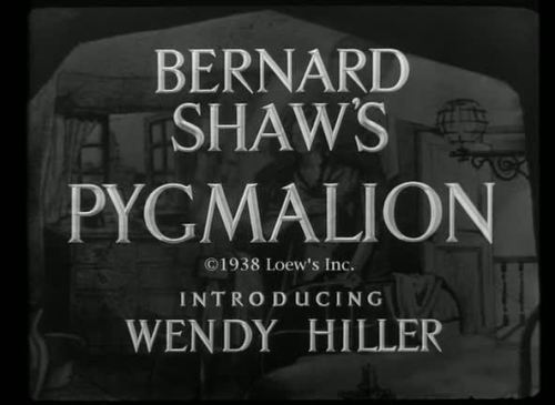 Pygmalion by Anthony Asquith & Leslie Howard - 1938