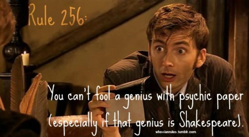 Rule 256: You can't fool a genius with psychic paper (especially if that genius is Shakespeare).  SUBMISSION!!! [Image Credit]