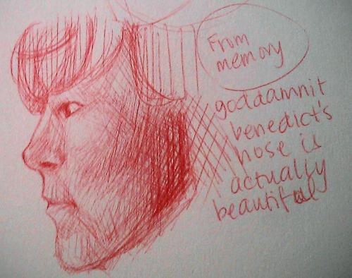 Like my horrible handwriting says I love Benedict's nose…. sorry I'm so weird Red ballpoint pen = new fav thing
