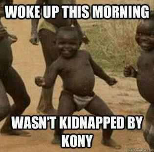 for all my homies jumping onto the 'kony' band wagon