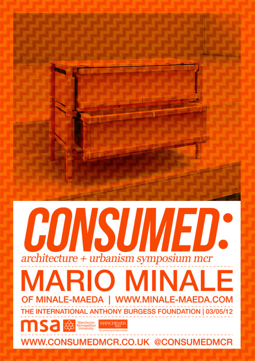 consumedmcr:  CONSUMED: FIRST SPEAKER ANNOUNCEMENT: MARIO MINALE OF MINALE-MAEDA PRINTED FURNITURE  LOCAL ASSEMBLY www.minale-maeda.com