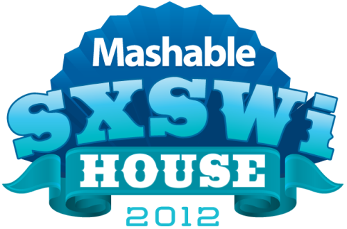 Register Now for Mashable's SXSWi House 2012