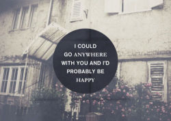 you could be happy.