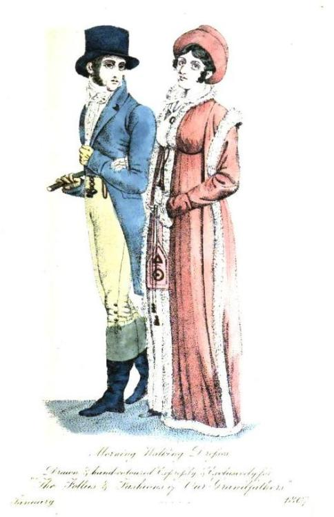 The Follies and Fashions of our Grandfathers, January 1807. I love the fur trim on this walking dress, and of course a well-dressed gentleman is the best accessory of all!