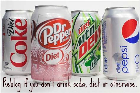 I can't stand soda at all. The last time I drank even a little I got a tummy ache. Diet soda is even worse than regular if you must have it.