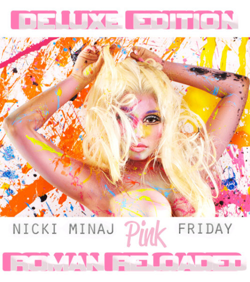 kingminaj:  Nicki Minaj's Pink Friday: Roman Reloaded deluxe edition cover