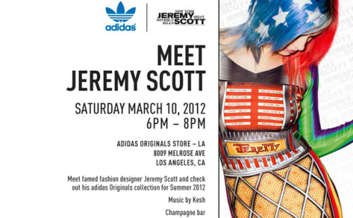 MEET JEREMY SCOTT IN LOS ANGELES After a successful meetup in New York, adidas is giving Los Angeles fans (a group of which I am obviously a part) a chance to meet streetwear designer celebrity Jeremy Scott tomorrow at their Originals Store on Melrose. The in-store event will serve as a release party for the JS Wings 2.0, Instinct Hi, and Music Notes Track Top. There will also be music by Kesh and a champagne bar, so make it through early to get your drinks and a chance to meet Jeremy between 6 and 8pm. Details below. adidas Originals Store LA8009 Melrose Ave.Los Angeles, CA6-8PM