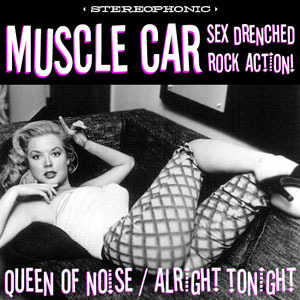 Muscle Car - Queen Of Noise
