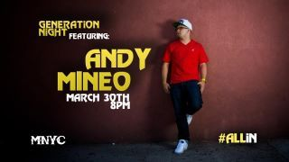 GENERATiON NiGHT is kind of a big deal.. 8PM 64-34 Myrtle Ave Andy Mineo