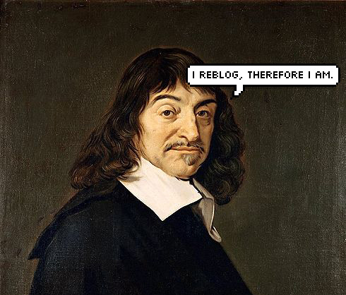 fernandofrench:  Descartes for the modern age.