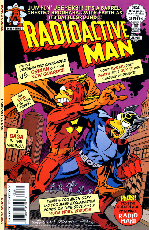 lowarthighcraft:  comicbookcovers:  Bongo Comics Presents: Radioactive Man #9, 2004  This is the most perfect parody of a Bronze-age comic cover that I've ever seen.
