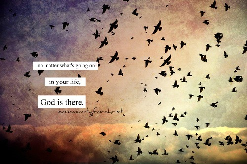 ilovemyself323:  GOD is there. :)