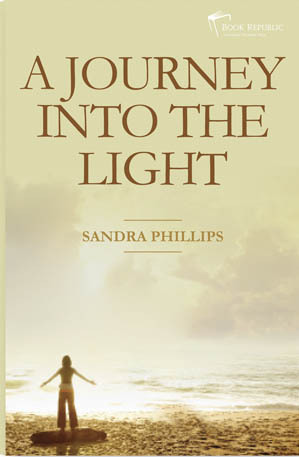 Sandra Phillips has been communicating with spirits since she was a child, but it wasn't until she got older that she realised she had a unique gift. When her friend Kitty is in the final stages of Motor Neuron Disease her deceased father appears to Sandra. He asks her to pass on a message of forgiveness to Kitty. Sandra's life is now in turmoil as she is encouraged both by Kitty and the world of spirit to use her gifts as a psychic and medium. She peels back the layers of her life and shares her development as a psychic with Kitty. As Sandra tells her incredible story Kitty makes her promise to write a book, so she can share her story with the world. A Journey into the Light is a story about friendship, love and life after death.