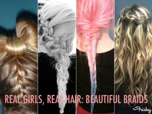 Real Girls, Real Hair: Beautiful Braids - The Frisky