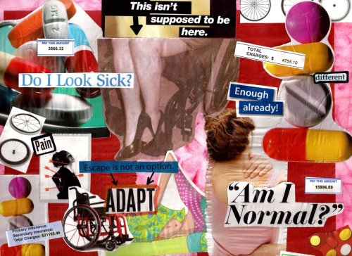 wheeliewifee:  This is a collage I did for my Study of Disabilities class.   The assignment was to do a piece of art which depicted the struggle of individuals with disabilities.  Of course I took it pretty personally…  I included the picture of me in the chair, as well as pieces of some of my medical bills.   It ended up being quite therapeutic… I have to write a paper now about the piece, and why I chose to create what I did.  I'm afraid it is going to turn into a journal entry, lol!  art is so cathartic