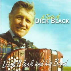 Album: A Taste of Dick BlackArtist: Dick Black and his BandYear: ??