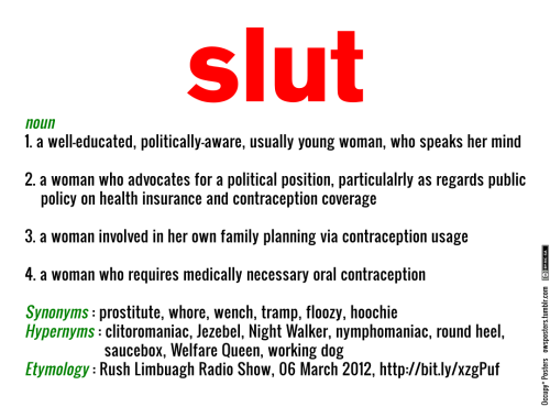 "owsposters:  The New ""Slut"" Download the poster pack"
