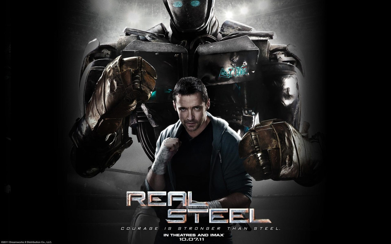 real steel. also, everything you expect. a heartwarming story about fighting robots and learning how to be a dad. cute. very cute. LOVE the little boy, dakota goyo. watch out for his next role because he is ADORABLLLEE. omgsh. if he couldn't get to hugh jackman's heart, then no one could.   also, evangeline lilly was great! i actually liked her performance a lot =) i'm SO glad there wasn't too much annoying females who are CRAZY. i'm really glad there were just … normal women on this movie … with the exception of the one character. meh. lol.  anyways, great family flick if you're bored one saturday night =D