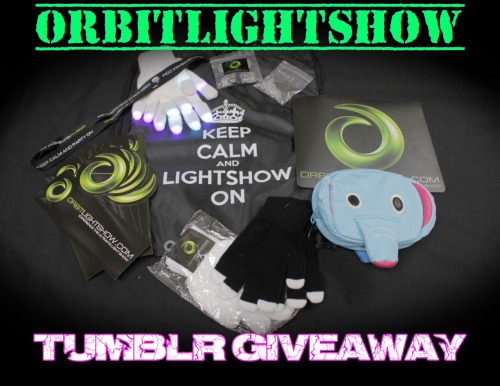 orbitlightshow:  ~OrbitLightShow Tumblr Giveaway~ We'd like to thank all our followers and those who have been supporting us! :) Here's the giveaway contest we promised you guys <3 Prizes: 1 Microskinz Evo-X Gloveset (you may choose your own colors), 1 Keep Calm & Lightshow On totebag, 1 rainbow orbit, 1 white & 1 blacked out replacement gloves, 1 OLS mousepad, 1 elephant fannypack, 1 set of clear jelly & 1 set of frosted jelly diffusers, 1 lanyard, and a set of stickers!   Rules:  -You MUST be following Orbitlightshow. -You may reblog as many times as you wish. (both picture & text included) -Likes will NOT and DO NOT count! *This contest will end April 1st, 2012.  Winner will be chosen by a randomizer! We will send the winner a message, and if they do not reply within 24hrs then it is ON TO THE NEXT ONE ;) GOODLUCK EVERYONE!