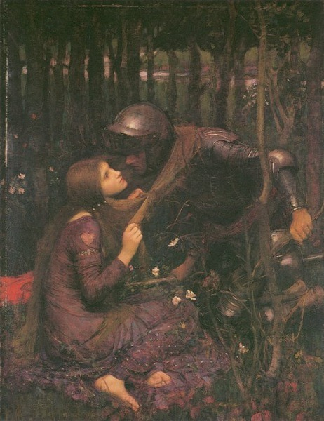 La Belle Dame Sans Merci  John William Waterhouse, 1893.   La Belle Dame Sans Merci, by John Keats (1819)   Oh what can ail thee, knight-at-arms,     Alone and palely loitering? The sedge has withered from the lake,     And no birds sing.  Oh what can ail thee, knight-at-arms,     So haggard and so woe-begone? The squirrel's granary is full,     And the harvest's done.  I see a lily on thy brow,     With anguish moist and fever-dew, And on thy cheeks a fading rose     Fast withereth too.  I met a lady in the meads,     Full beautiful - a faery's child, Her hair was long, her foot was light,     And her eyes were wild.  I made a garland for her head,     And bracelets too, and fragrant zone; She looked at me as she did love,     And made sweet moan.  I set her on my pacing steed,     And nothing else saw all day long, For sidelong would she bend, and sing     A faery's song.  She found me roots of relish sweet,     And honey wild, and manna-dew, And sure in language strange she said -     'I love thee true'.  She took me to her elfin grot,     And there she wept and sighed full sore, And there I shut her wild wild eyes     With kisses four.  And there she lulled me asleep     And there I dreamed - Ah! woe betide! - The latest dream I ever dreamt     On the cold hill side.  I saw pale kings and princes too,     Pale warriors, death-pale were they all; They cried - 'La Belle Dame sans Merci     Hath thee in thrall!'  I saw their starved lips in the gloam,     With horrid warning gaped wide, And I awoke and found me here,     On the cold hill's side.  And this is why I sojourn here     Alone and palely loitering, Though the sedge is withered from the lake,     And no birds sing.